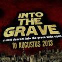 Bild zum Artikel Into The Grave 2013 - Hochkarätige Bands zum Spottpreis