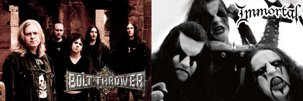 Bolt Thrower / Immortal