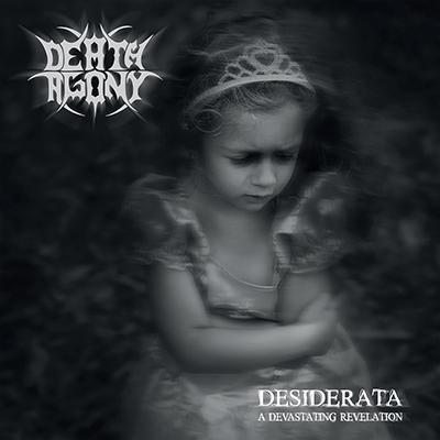 Death Agony - Desiderata