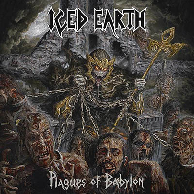 Iced Earth - Plagues Of Bablyon