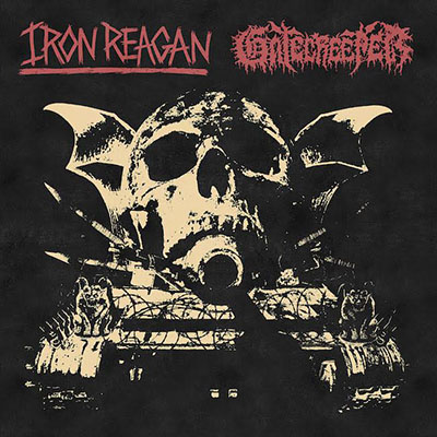 Iron Reagan / Gatekeeper Split