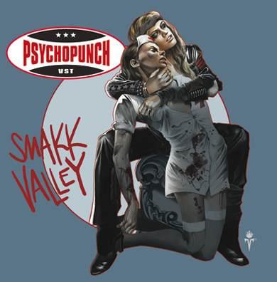 Psychopunch - Smakk Valley